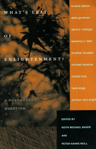 What�s Left of Enlightenment?: A Postmodern Question