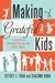 Making Grateful Kids: A Scientific Approach to Help Youth Thrive