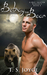 Betray the Bear (Bear Valley Shifters, #4)