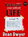 How to kickstart your unlived life: Week #1