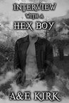 Interview with a Hex Boy: Supernatural Fun When Book Bloggers and Fantasy Demon Hunters Collide (The Divinicus Nex Chronicles)