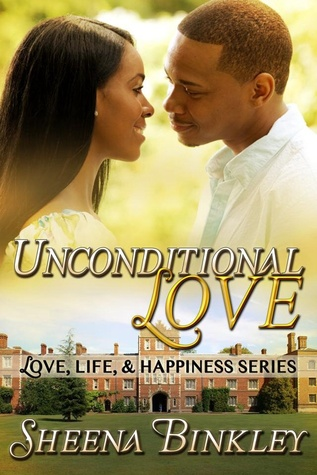 Unconditional Love by Sheena Binkley