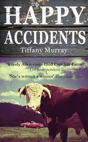 Happy Accidents by Tiffany Murray