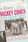 TestAsin_B00MAB1B5A_Mickey Cohen: The Life and Crimes of L.A.'s Notorious Mobster