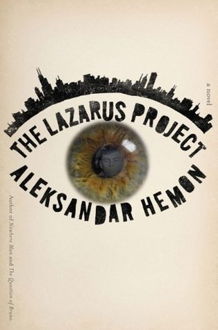 The Lazarus Project by Aleksandar Hemon