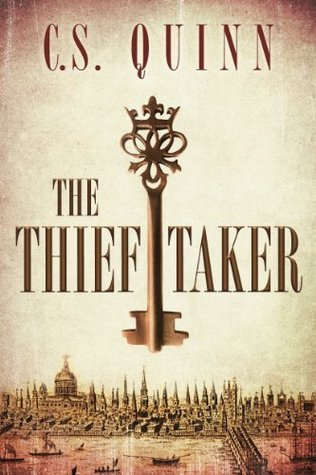 Download free The Thief Taker by C.S. Quinn PDF