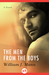 The Men from the Boys: A Novel