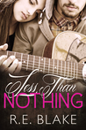 Less Than Nothing (Less Than Nothing, #1)