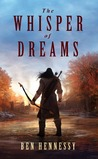The Whisper of Dreams (Queen of the World Book 2)