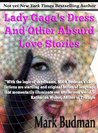 Lady's Dress and Other Absurdly Lovable Stories