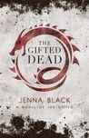 The Gifted Dead (Gifted, #1)