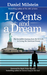 17 Cents & A Dream: My Incr...