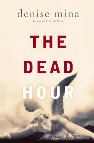 Download online The Dead Hour (Paddy Meehan #2) MOBI by Denise Mina