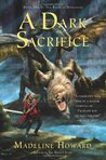 A Dark Sacrifice (Rune of Unmaking #2)