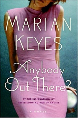 Anybody Out There? (Walsh Family #4)