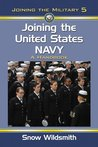 Joining the United States Navy: A Handbook (Joining the Military): 5