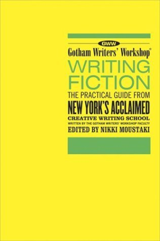 Writing Fiction: The Practical Guide from New York