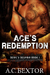 Ace's Redemption by A.C. Bextor