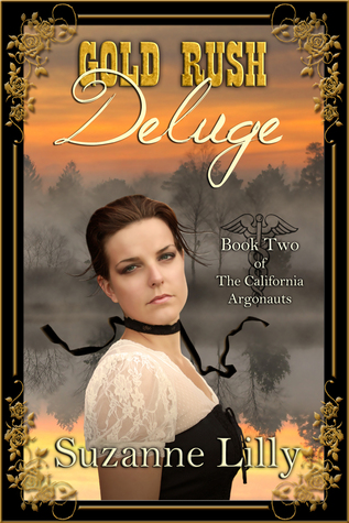 Free download Gold Rush Deluge (The California Argonauts, #2) MOBI