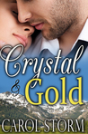 Crystal and Gold