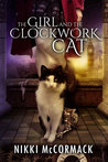 The Girl and the Clockwork Cat (Clockwork Enterprises, #1)