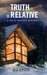Truth is Relative (Truth Inducer Mystery #1)