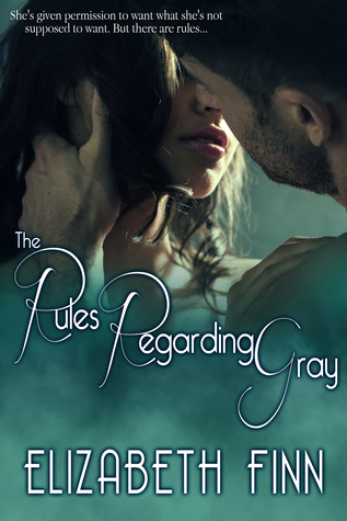 Free download The Rules Regarding Gray by Elizabeth Finn ePub