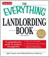 The Everything Landlording Book: A comprehensive guide to property management (Everything®)