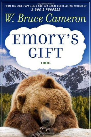 Emory's Gift by W. Bruce Cameron