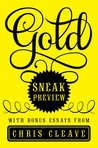 Gold: Sneak Preview with Bonus Essays