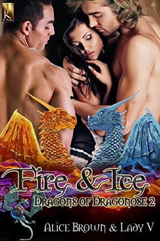 Fire & Ice (Dragons of Dragonose #2)