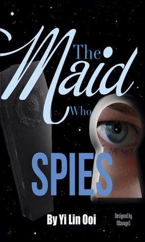 The Maid Who Spies