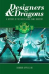 Designers & Dragons: The '80s (Designers & Dragons, #2)