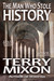 The Man Who Stole History by Terry Mixon
