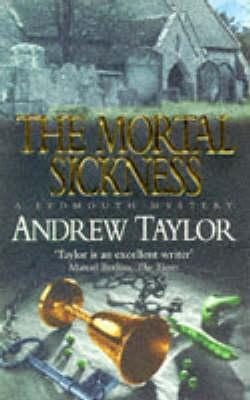 The Mortal Sickness by Andrew  Taylor