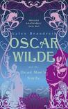 Oscar Wilde and the Dead Man's Smile (The Oscar Wilde Murder Mysteries, #3)