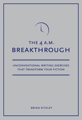 4 A.M. Breakthrough by Brian Kiteley