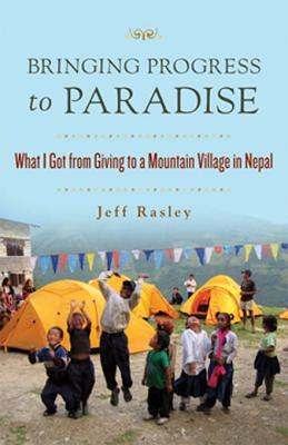 Bringing Progress to Paradise: What I Got from Giving to a Village in Nepal