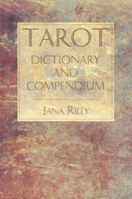 Tarot Dictionary and Compendium