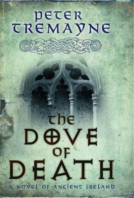 The Dove of Death (Sister Fidelma, #20)