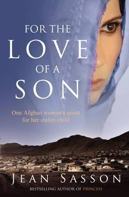 For the Love of a Son by Jean Sasson