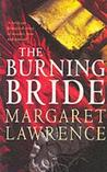 The Burning Bride (Hannah Trevor Trilogy, #3)