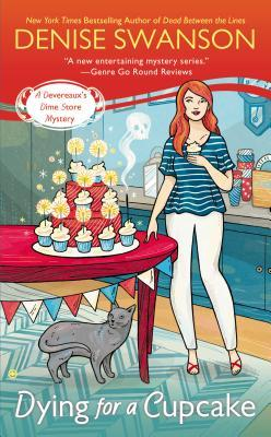 Dying for a Cupcake: A Devereaux's Dime Store Mystery