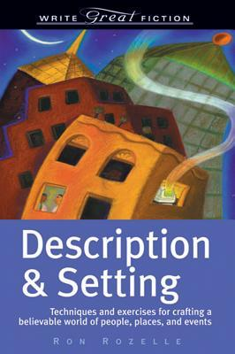 Description & Setting by Ron Rozelle