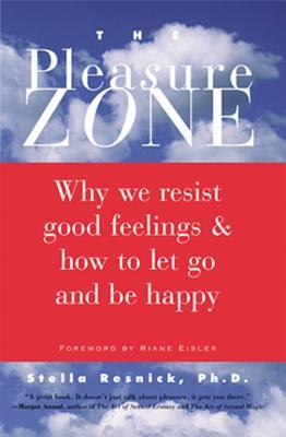 The Pleasure Zone by Stella Resnick