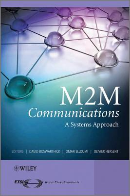 M2m Communications: A Systems Approach
