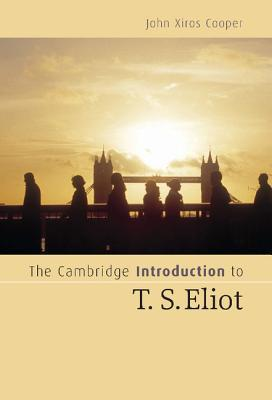 The Cambridge Intro to T. S. Eliot