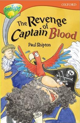 The Revenge of Captain Blood (Oxford Reading Tree: Stage 13: TreeTops)