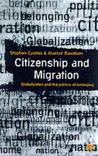 Citizenship And Migration: Globalization And The Politics Of Belonging