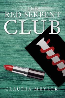The Red Serpent Club by Claudia Meyler
